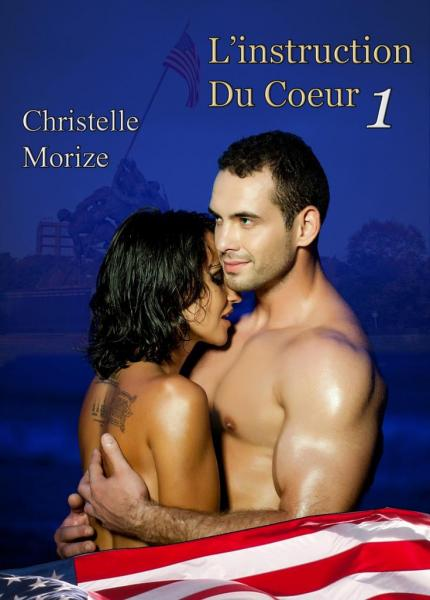 L'instruction du coeur - Tome 1 de Christelle Morize Couverture-2-2
